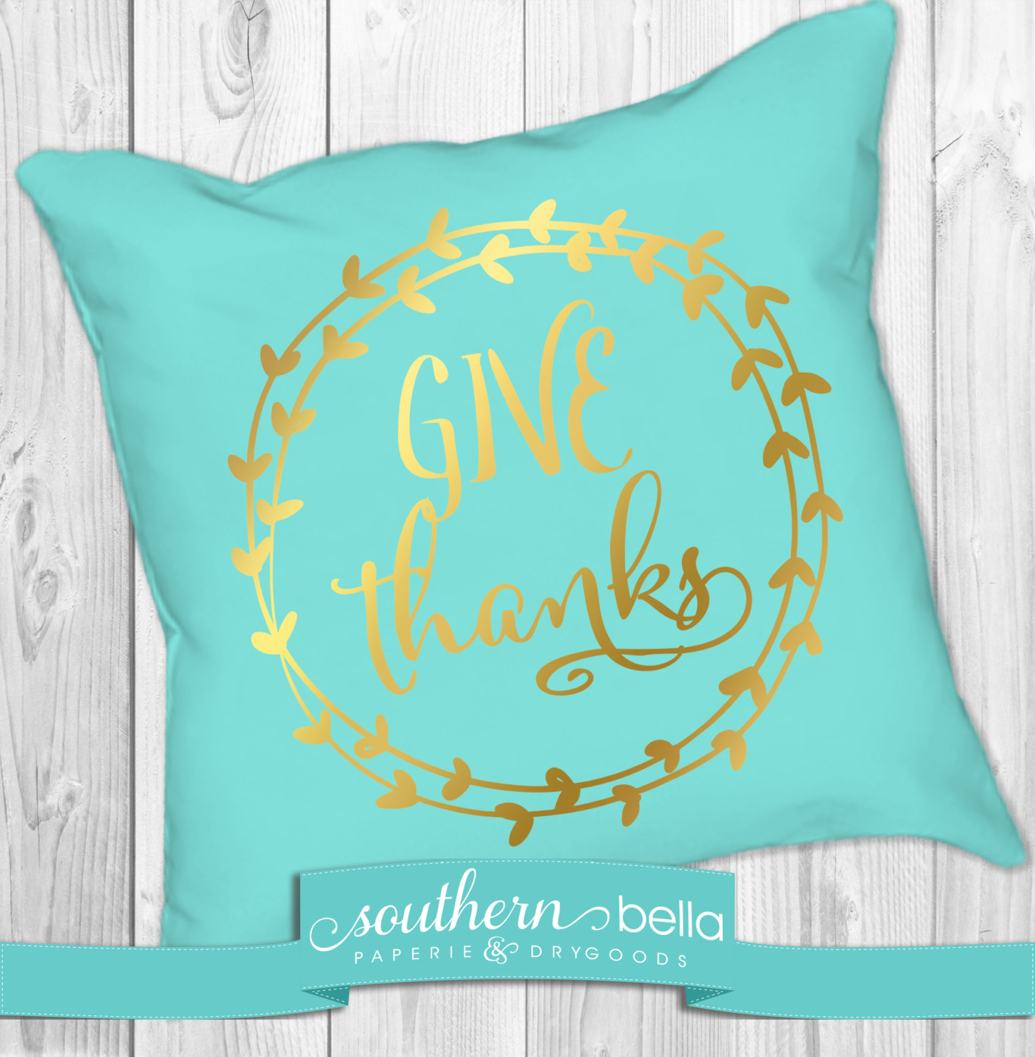 Fall Give Thanks Wreath Gold Foil Pillow Thanksgiving Decor Thanksgiving Pillow Turquoise And Gold